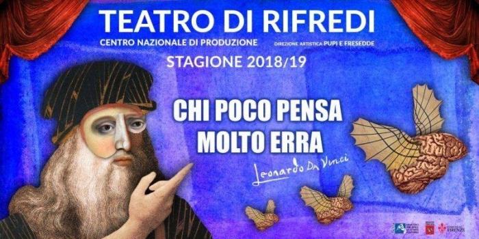 Teatro di Rifredi - Chi poco pensa molto erra